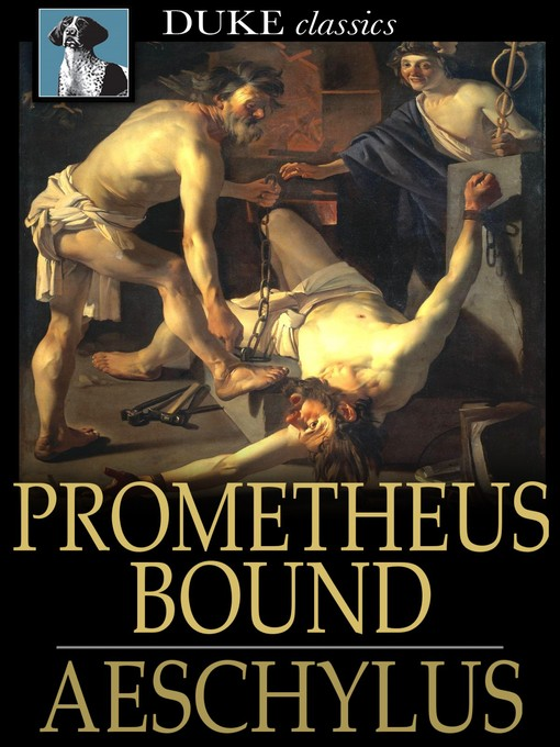 analysis of prometheus bound Prometheus bound, a play by aeschylus, portrays the punishment of this titan, prometheus prometheus receives reprimand because he turns against zeus' demands by giving the gift of fire to man in turn, zeus orders the titans, might and violence, to bind prometheus to a rock for all eternity.