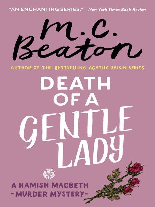 Title details for Death of a Gentle Lady by M. C. Beaton - Wait list