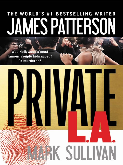 Title details for Private L.A. by James Patterson - Available