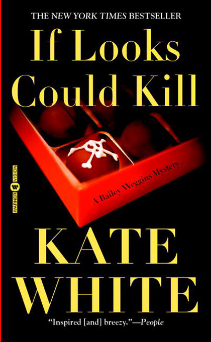 Title details for If Looks Could Kill by Kate White - Available