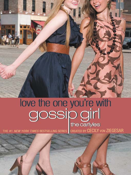 Title details for Love the One You're With by Cecily von Ziegesar - Available