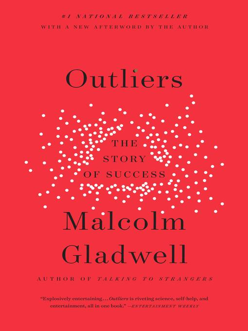 Title details for Outliers by Malcolm Gladwell - Wait list