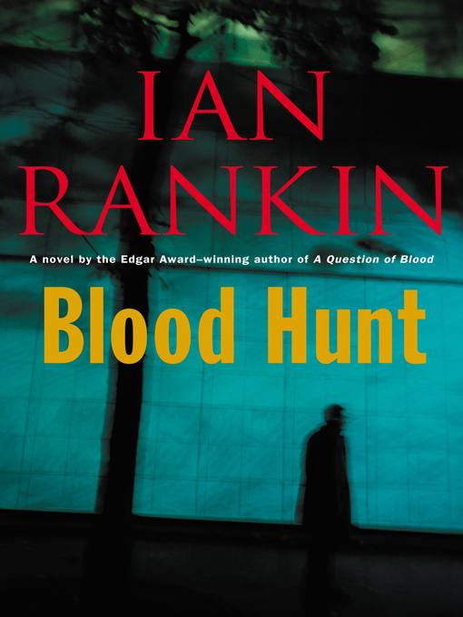 Title details for Blood Hunt by Ian Rankin - Available