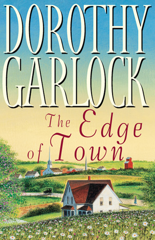 Title details for The Edge of Town by Dorothy Garlock - Available