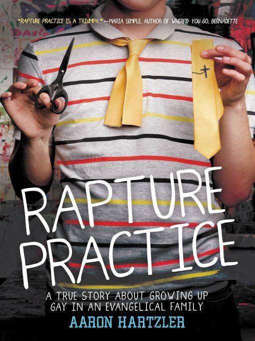 Title details for Rapture Practice by Aaron Hartzler - Available