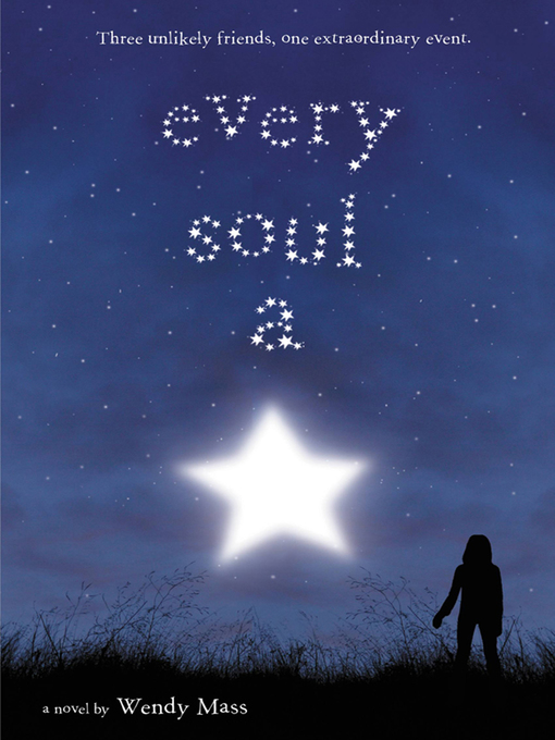 Title details for Every Soul a Star by Wendy Mass - Available