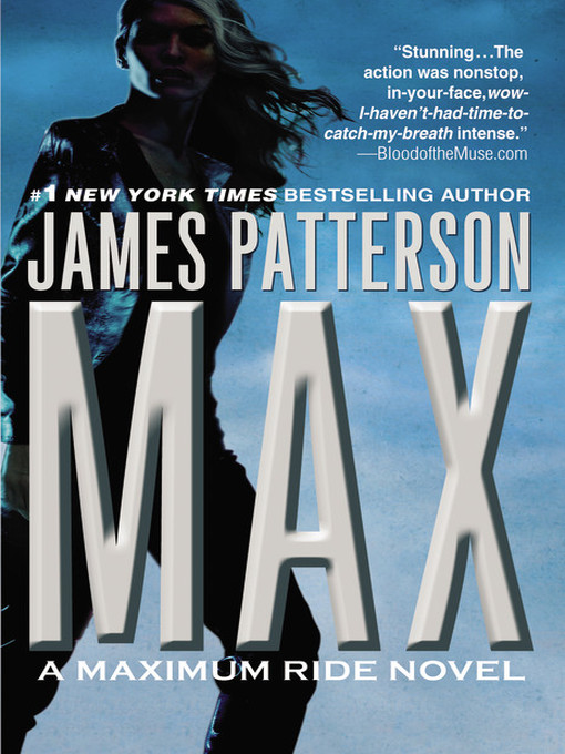 Title details for Max by James Patterson - Available