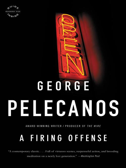 Title details for A Firing Offense by George P. Pelecanos - Available