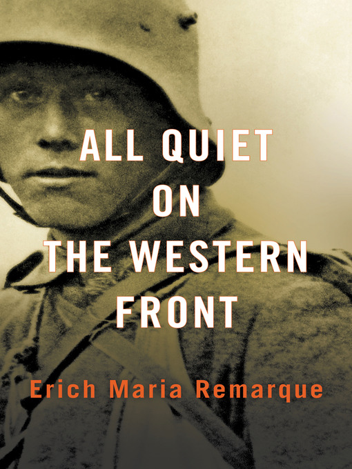 the view of nationalism in all quiet on the western front by erich maria remarque Erich maria remarque bio  translated into english a year later as all quiet on the western front,  how does remarque portray the technological and.