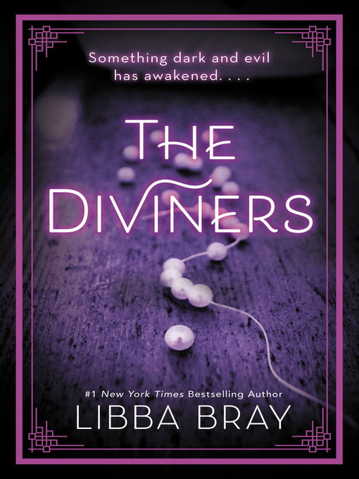 Title details for The Diviners by Libba Bray - Wait list