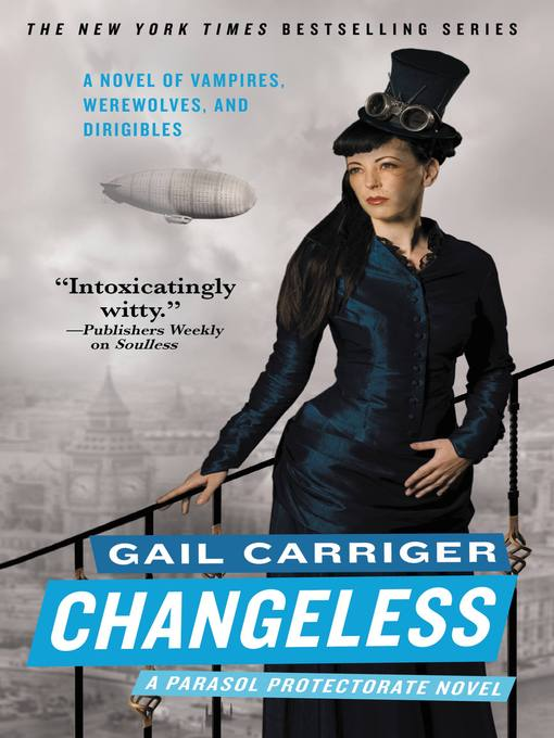 Title details for Changeless by Gail Carriger - Available