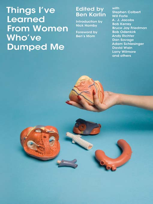Title details for Things I've Learned from  Women Who've Dumped Me by Ben Karlin - Available