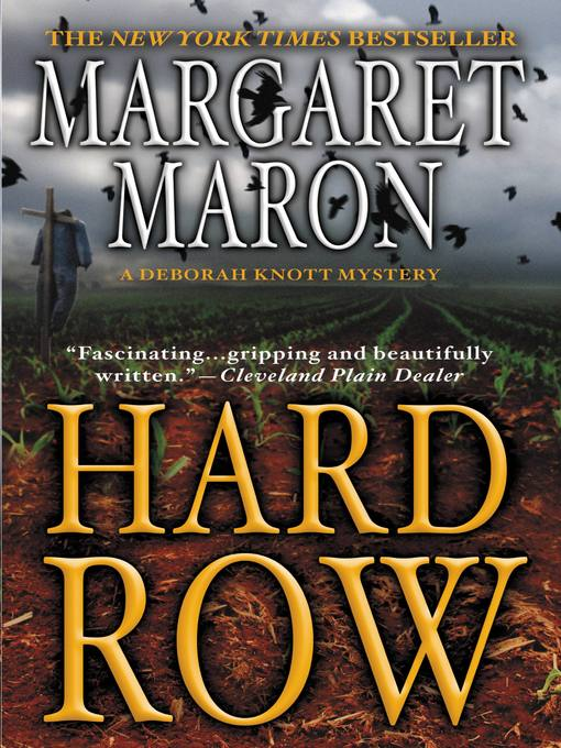 Title details for Hard Row by Margaret Maron - Available