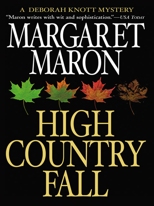 Title details for High Country Fall by Margaret Maron - Available