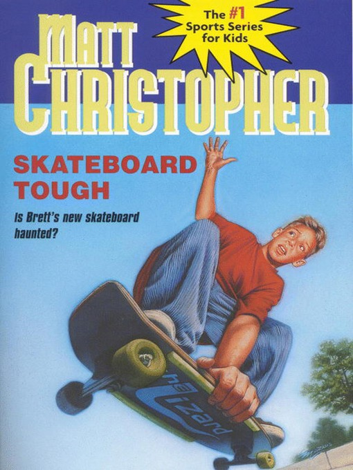 Title details for Skateboard Tough by Matt Christopher - Available