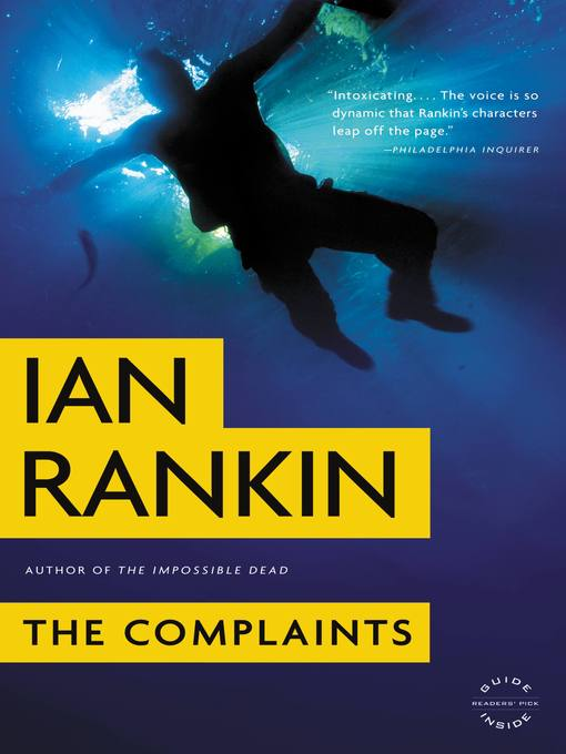 Title details for The Complaints by Ian Rankin - Available