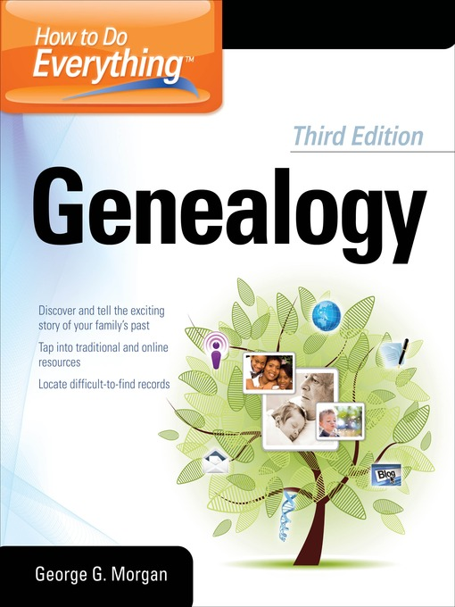 Title details for How to Do Everything Genealogy by George G. Morgan - Available