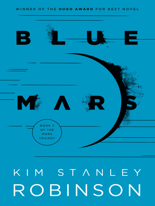 Title details for Blue Mars by Kim Stanley Robinson - Available