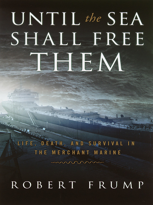 Title details for Until the Sea Shall Free Them by Robert Frump - Available