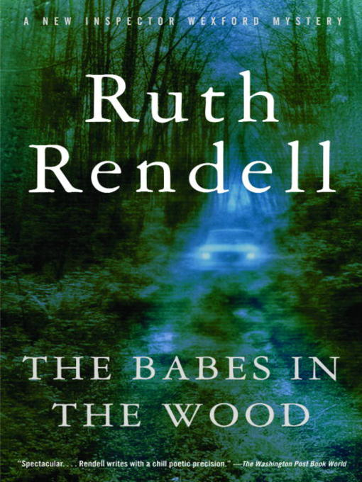 Title details for The Babes in the Wood by Ruth Rendell - Available