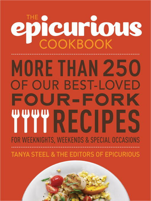 Title details for The Epicurious Cookbook by Tanya Steel - Wait list