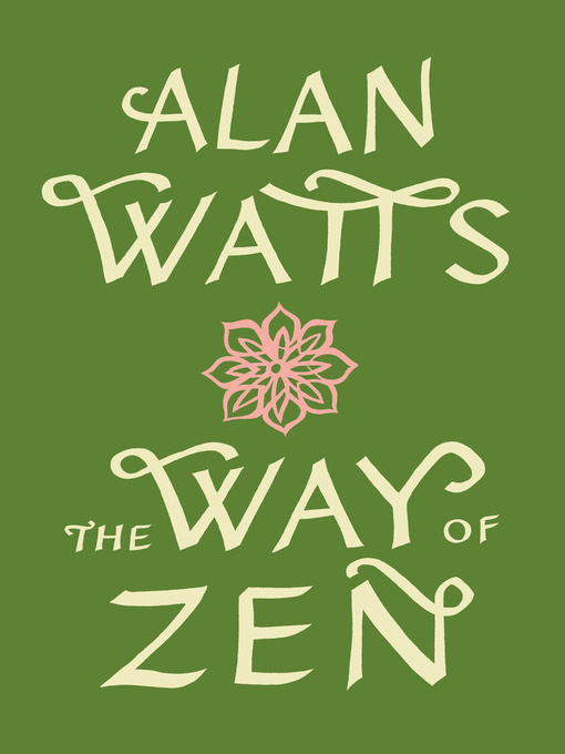 Title details for The Way of Zen by Alan W. Watts - Available