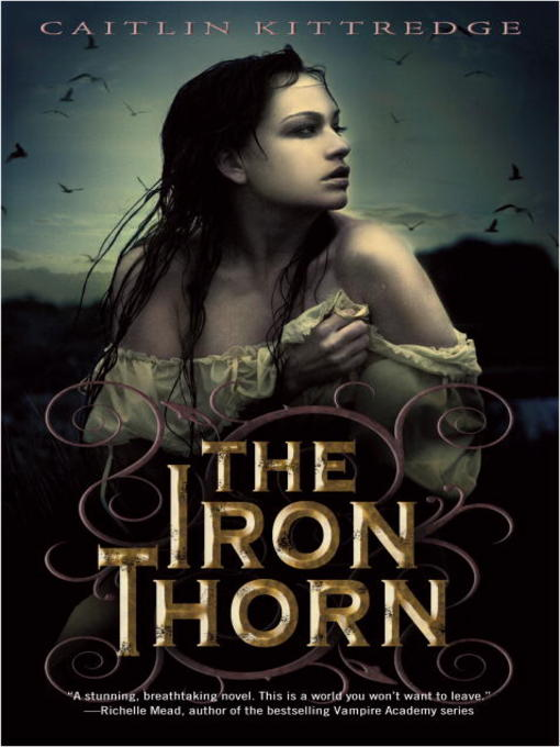 Title details for The Iron Thorn by Caitlin Kittredge - Available