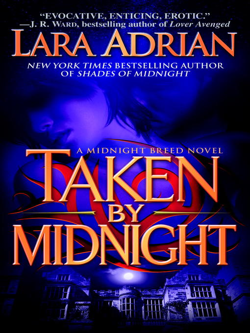 Title details for Taken by Midnight by Lara Adrian - Available