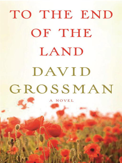 Title details for To the End of the Land by David Grossman - Available