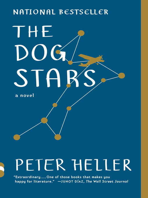 Title details for The Dog Stars by Peter Heller - Available