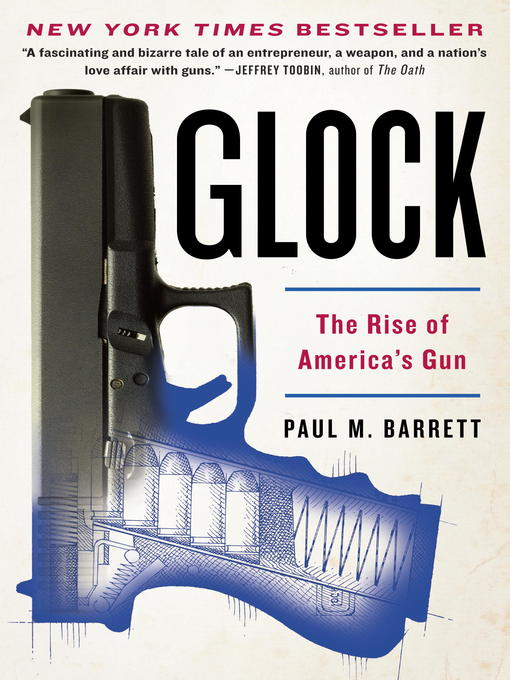Title details for Glock by Paul M. Barrett - Available