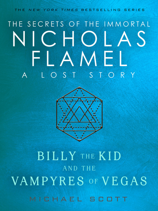 Title details for Billy the Kid and the Vampyres of Vegas by Michael Scott - Available