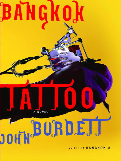 Title details for Bangkok Tattoo by John Burdett - Available