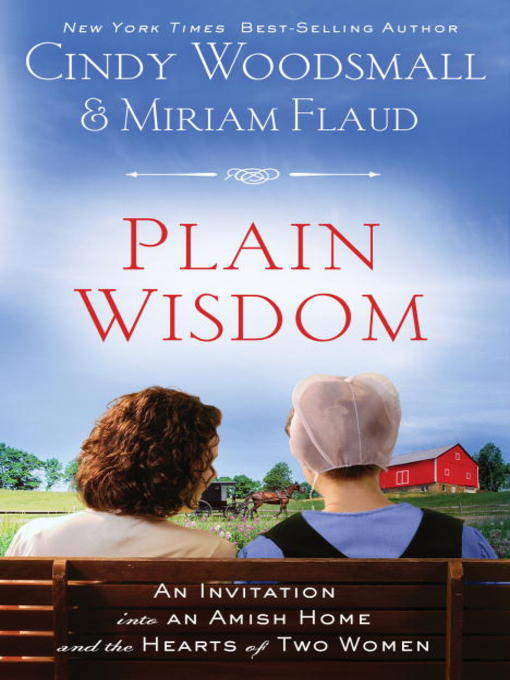 Title details for Plain Wisdom by Cindy Woodsmall - Available