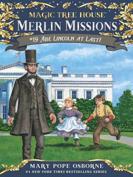 Title details for Abe Lincoln at Last! by Mary Pope Osborne - Available