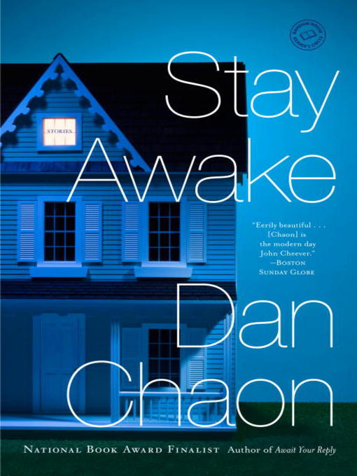 Title details for Stay Awake by Dan Chaon - Available