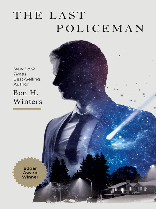 Title details for The Last Policeman by Ben H. Winters - Available