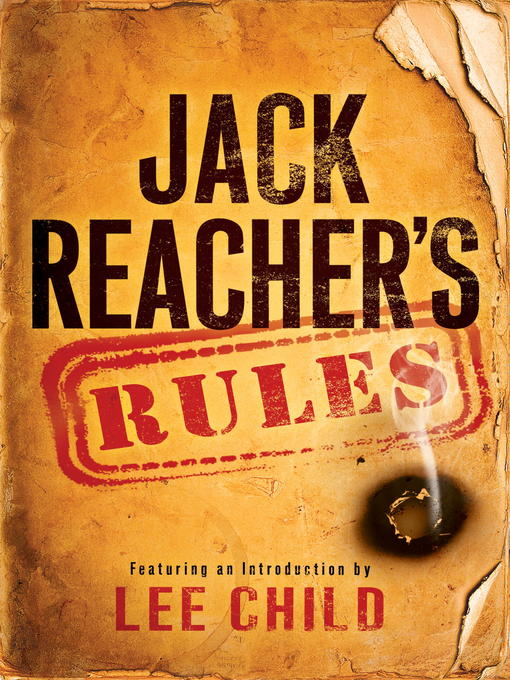 Title details for Jack Reacher's Rules by Lee Child - Available