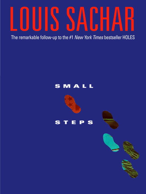 Title details for Small Steps by Louis Sachar - Available
