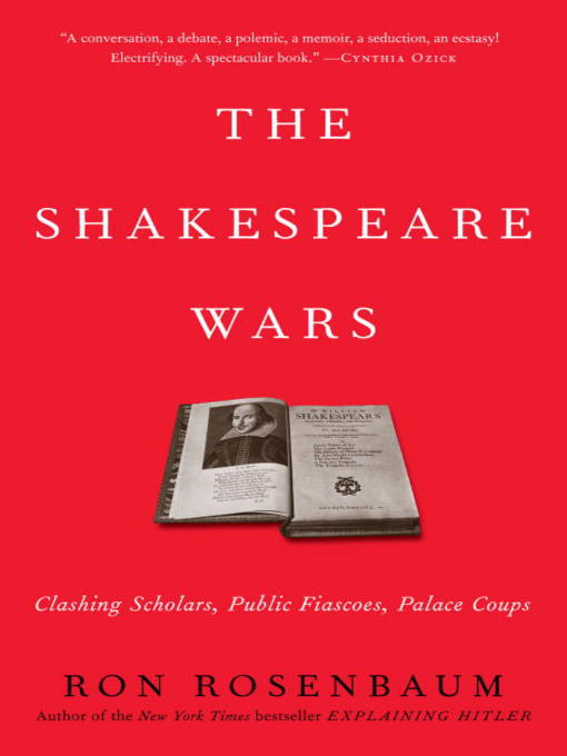 Title details for The Shakespeare Wars by Ron Rosenbaum - Wait list