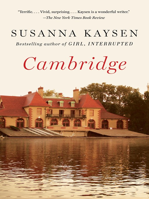 Title details for Cambridge by Susanna Kaysen - Available