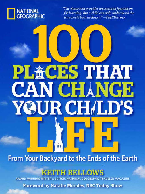 Title details for 100 Places That Can Change Your Child's Life by Keith Bellows - Available