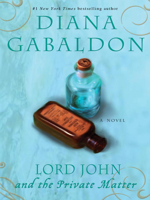 Title details for Lord John and the Private Matter by Diana Gabaldon - Available