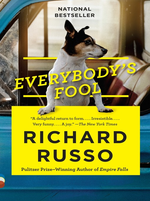 Title details for Everybody's Fool by Richard Russo - Wait list