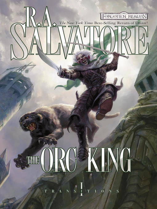Title details for The Orc King by R.A. Salvatore - Available