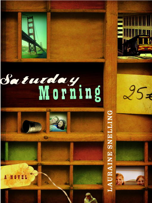 Title details for Saturday Morning by Lauraine Snelling - Available