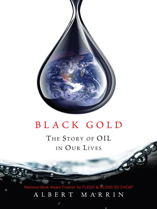 Title details for Black Gold by Albert Marrin - Available