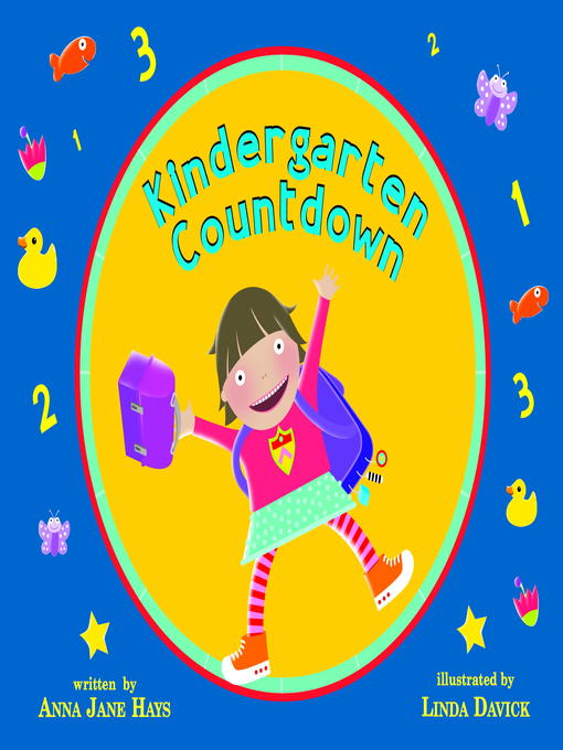 Title details for Kindergarten Countdown by Anna Jane Hays - Available
