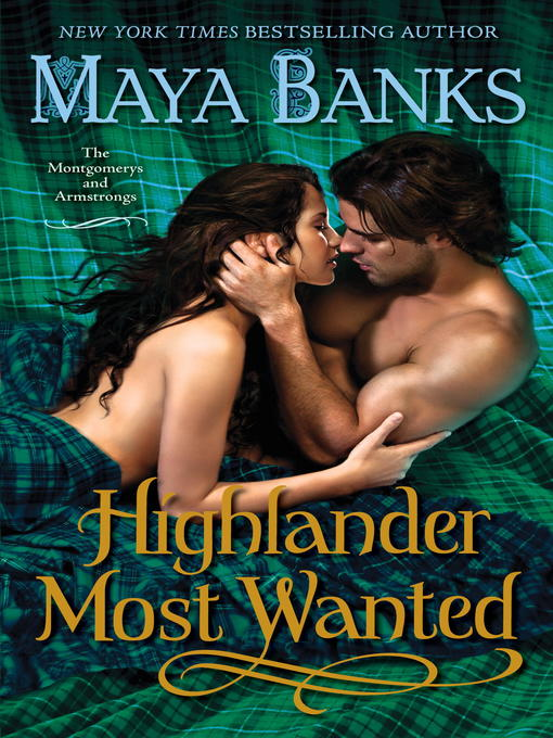 Title details for Highlander Most Wanted by Maya Banks - Available