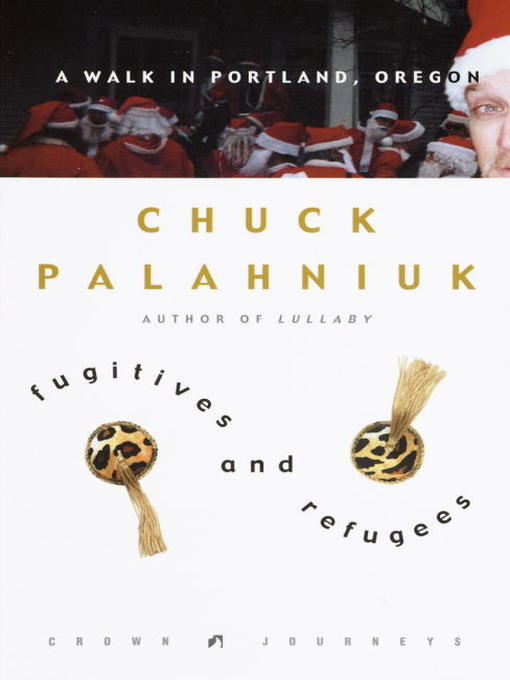 Title details for Fugitives and Refugees by Chuck Palahniuk - Available